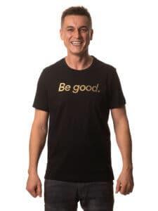 Men's T-Shirt BE GOOD